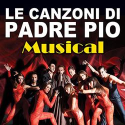 Le canzoni di Padre Pio – Musical